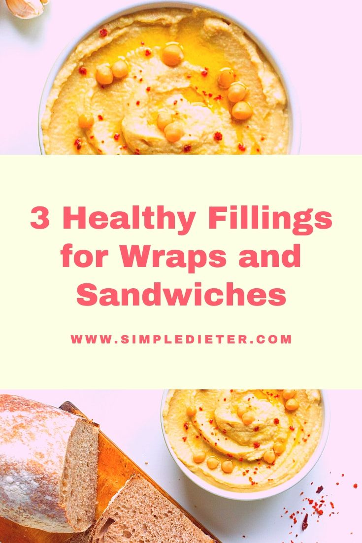 3 Healthy Fillings for Wraps and Sandwiches